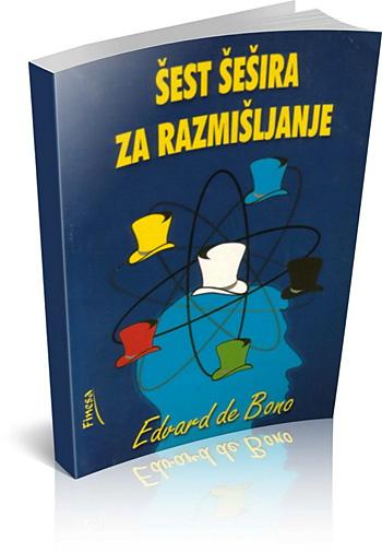 """Knjiga """"Šest šesira za razmišljanje"""", izdavačka kuća Finesa"""
